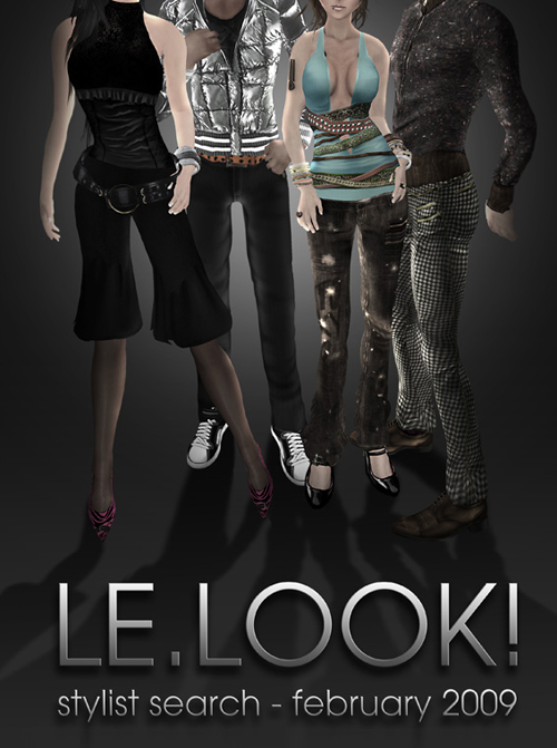 LE.LOOK! Stylist Search - February 2009!