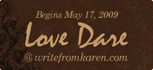 Love Dare at writefromkaren.com