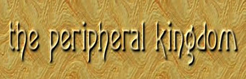 the peripheral kingdom