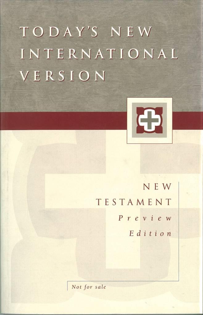 Todays New International Version TNIV  Internet Bible