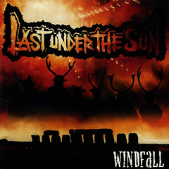 Last Under The Sun - Windfall