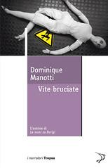 Vite bruciate di Dominique Manotti - Marco Tropea Editore