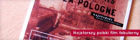 Najstarszy polski film fabularny