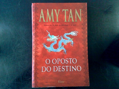 O Oposto do Destino, de Amy Tan