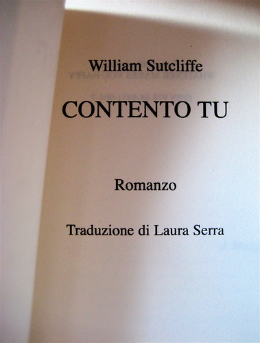William Sutcliffe, Contento tu, Salani 2009, frontespizio (part.)