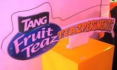 Tang Fruit Teaz Teazperiments