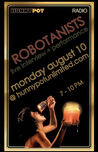 ROBOTANISTS: Live on Hunnypot Radio / 8.10.09