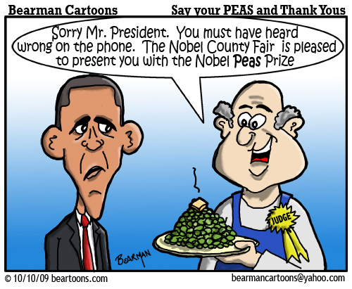 10 9 09 Bearman Cartoon Obama Nobel Peace Prize copy