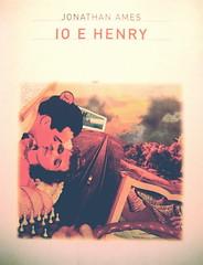 Jonathan Ames, Io e Henry, Einaudi Stle libero 2002, alla copertina: illustrazione di John Craig (part.)