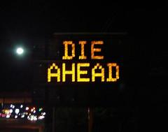 Die ahead?