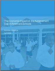 The Economic Impact of  the Achievement  Gap in America's Schools