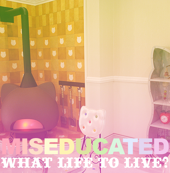what life to live?