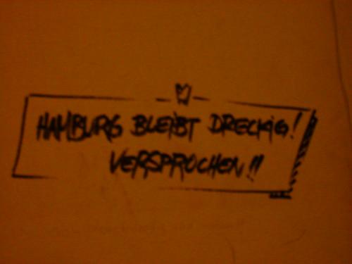 Hamburg bleibt dreckig.