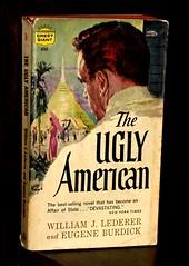 The Ugly American by Lederer & Burdick
