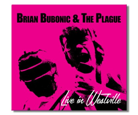 Brian Bubonic & the Plague