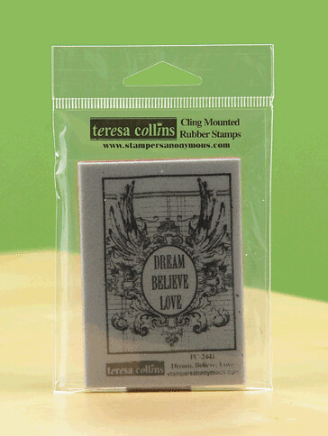 Stampers Anonymous Dream, Believe, Love stamp
