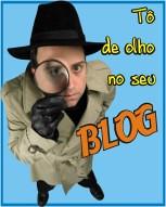 Tô de olho no seu blog