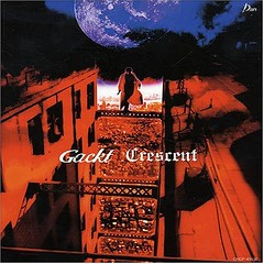 Gackt - Crescent [2003]