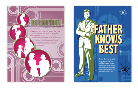 Heres Motherhood Through the Ages and Father Knows Best from our May/June 2009 issue.