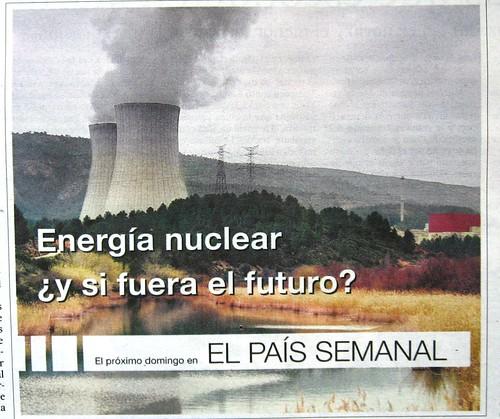 El País Semanal y la Energía Nuclear.