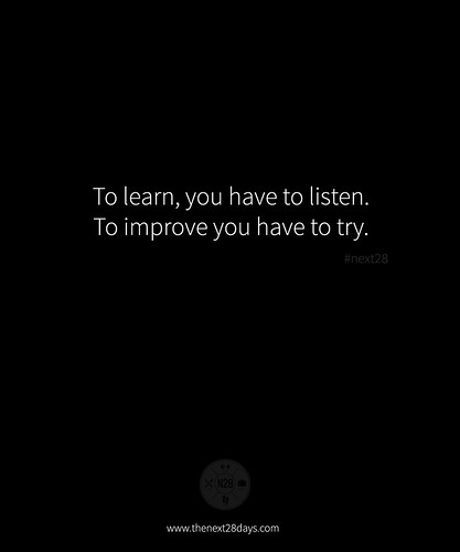 Learn, Listen, Improve, Try