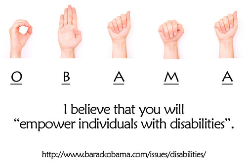 """Message for Obama : I believe that you will """"empower individuals with disabilities""""."""