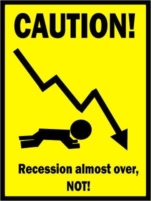 Recession caution sign