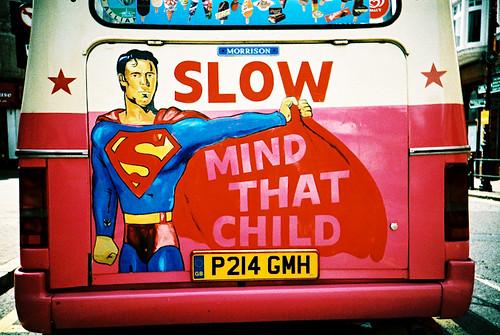 SLOW - mind that child