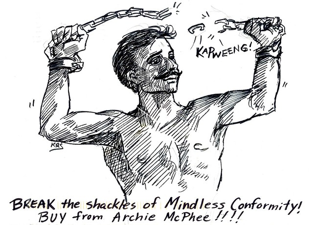 Break the Shackles of mindless conformity! Buy from Archie
