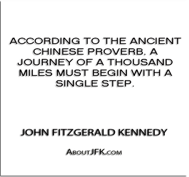 ''According to the ancient Chinese proverb, A journey of a