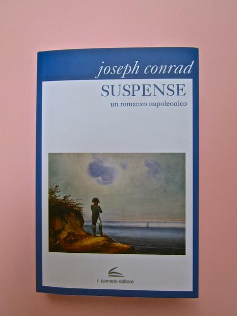 Joseph Conrad, Suspence. il canneto editore 2013. progetto grafico di Paroledavendere, Art Director: Camilla Salvago Raggi. Copertina (part.), 1