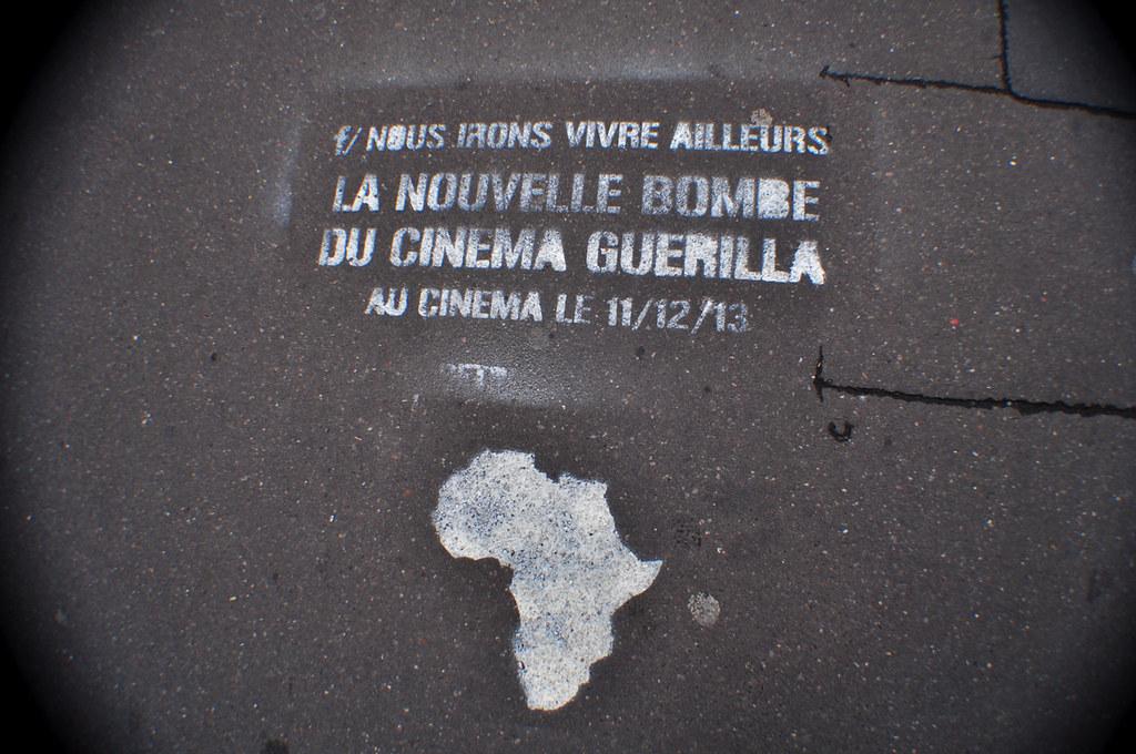 Nous Irons Vivre Ailleurs La Nouvelle Bombe du Cinéma Guerilla