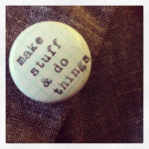 New badge, longtime life adage #diy