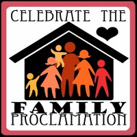 "Celebrate ""The Family: A Proclamation to the World"""