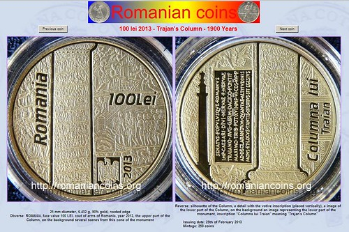 ROMAN ARCHAEOLOGY & CULTURAL HERITAGE: Romania - 100 Lei 2013 | Columna lui traian, Issuing date: 25th of February 2013 Mintage: 250 coins. BANK OF ROMANIA (02/2013). by Martin G. Conde
