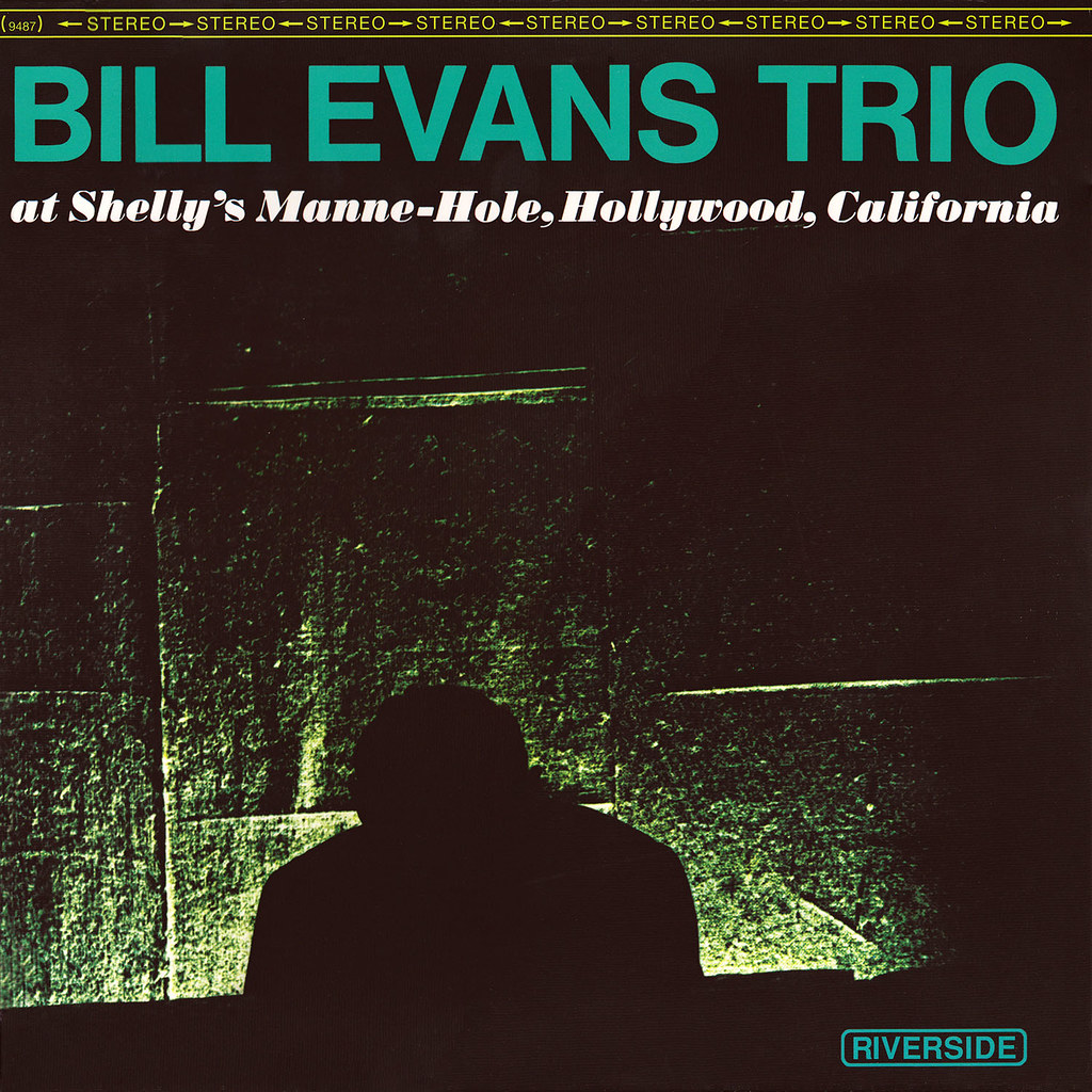 Bill Evans - At Shelly's Manne-Hole