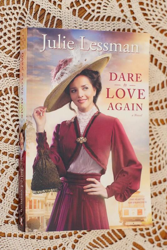 """Dare to Love Again"" by Julie Lessman"