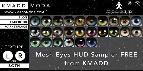 KMADD Mesh Eyes HUD Sampler FREE @ KMADD!!!
