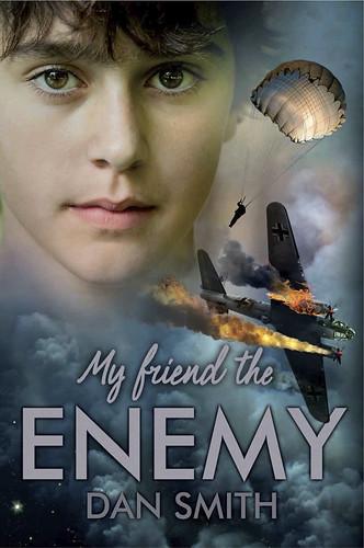 Dan Smith, My Friend the Enemy