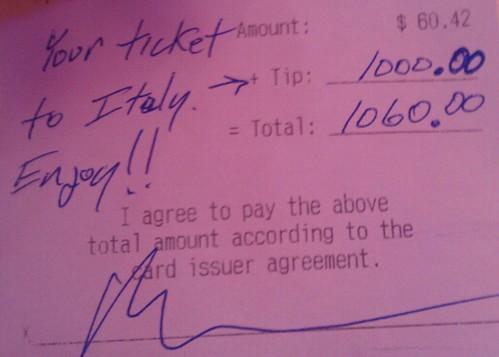 """ITALIA BENI CULTURALI: """"Il tuo biglietto per l'Italia. Godetevi!...Un misterioso cliente ha recentemente dato alla madre, anche una cameriera, una mancia di $ 1000 USD [777.12 Euro] per un pasto di $ 60,42 USD [46.95 Euro]"""". Yahoo News USA (21/05/2013). by Martin G. Conde"""