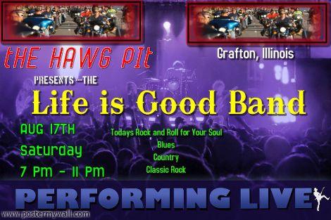 Life Is Good Band 8-17-13
