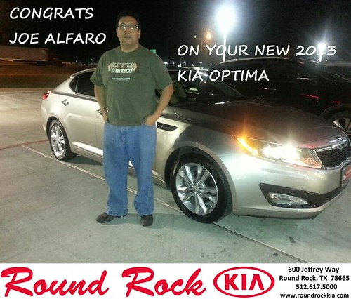 Thank you to Joe Alfaro on your new 2013 #Kia #Optima from Fidel Martinez and everyone at Round Rock Kia! #NewCarSmell by RoundRockKia