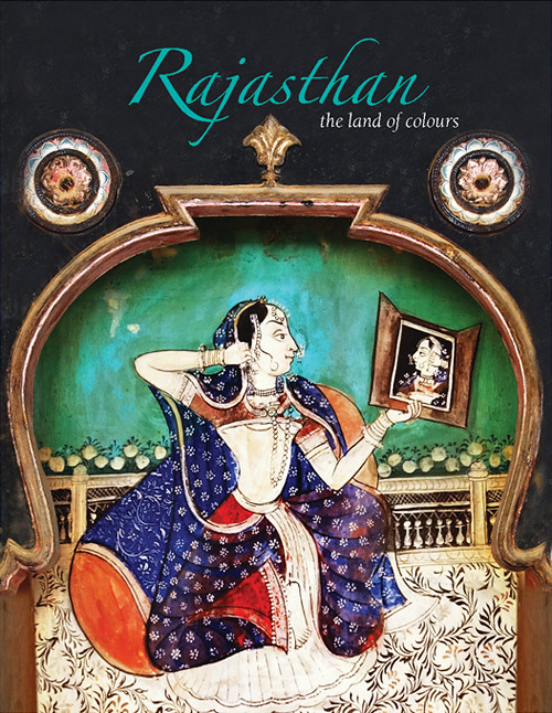 Rajasthan, the land of colors - Travel guid