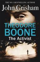 John Grisham, Theodore Boone: The Activist