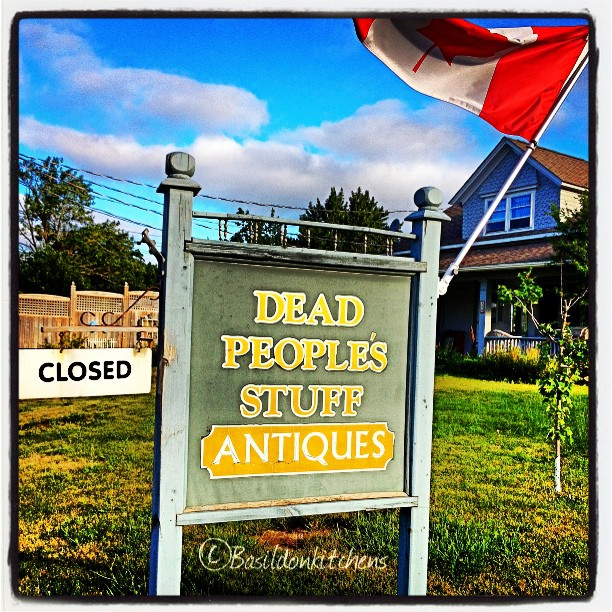 July 24 - 'd' is for ... {Dead People's Stuff; my favorite antique store} #fmsphotoaday #antiques #bloomfield #princeedwardcounty #shop #humor