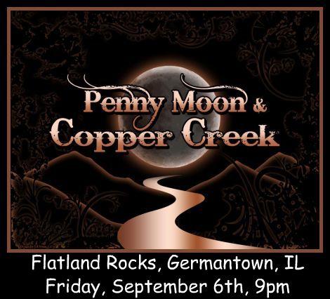 Penny Moon & Copper Creek 9-6-13