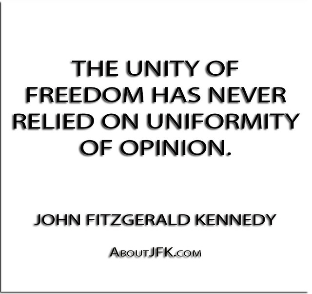 ''The unity of freedom has never relied on uniformity of