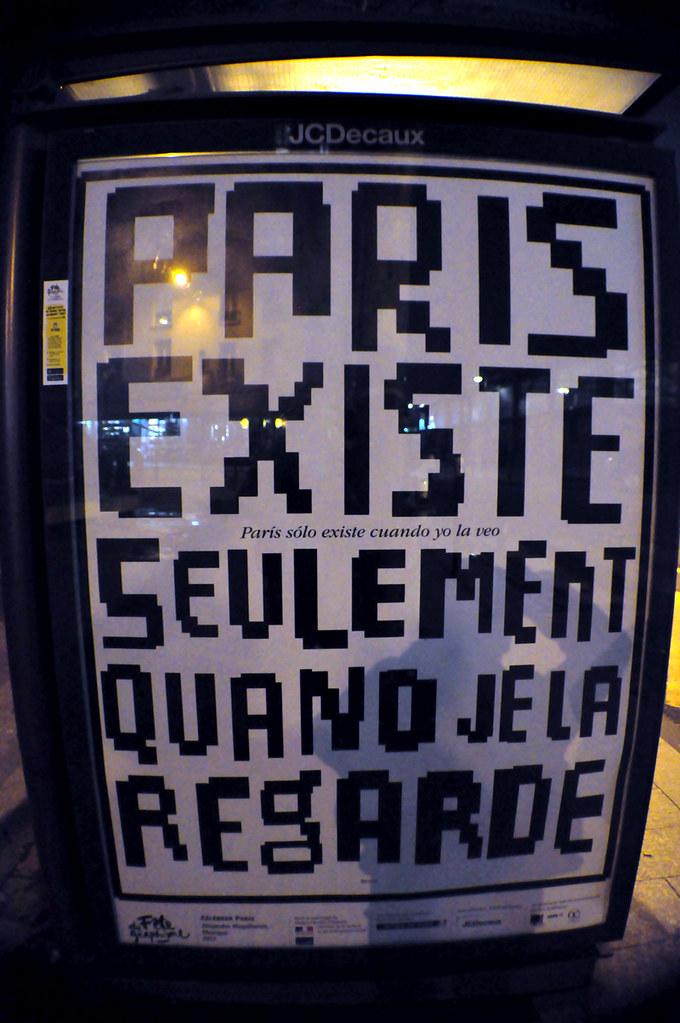 PARIS EXISTE SEULEMENT QUAND JE LA REGARDE