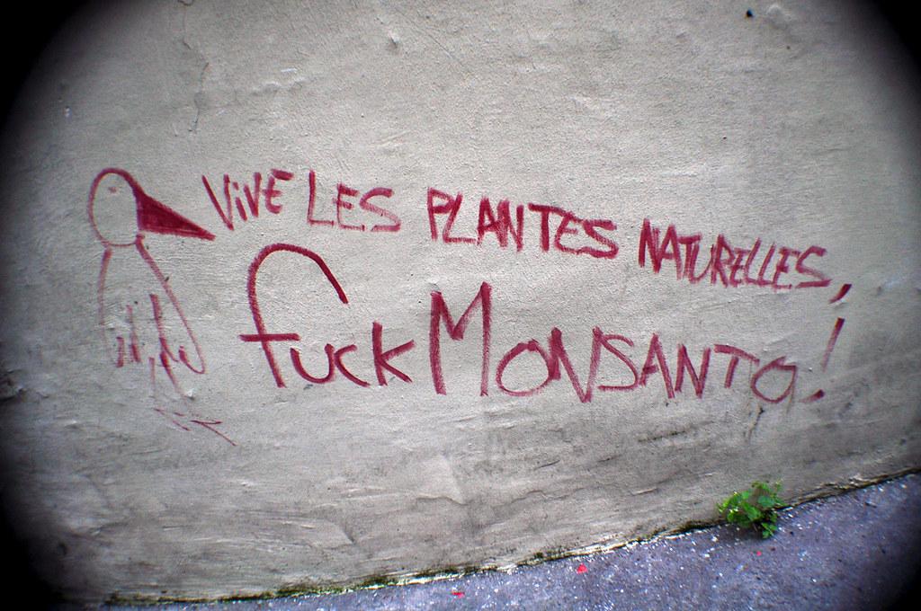 Vive les Plantes Naturelles Fuck Monsanto !