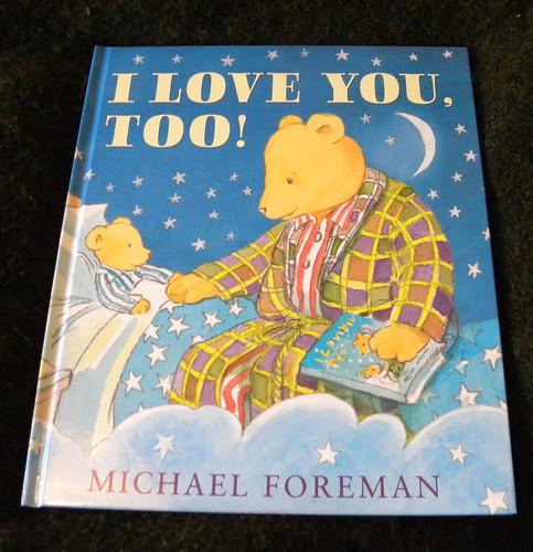 Michael Foreman, I Love You Too!